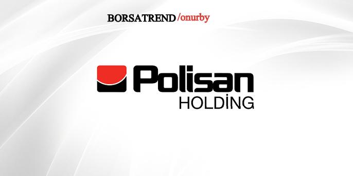 Polisan Holding (#POLHO) Kısa-Orta Vadeli Hedefleriyle Dikkat Çekiyor